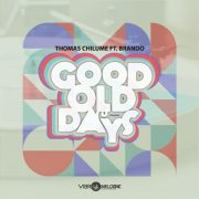 "Stream THOMAS CHILUME FEAT BRANDO in ""GOOD OLD DAYS"""