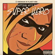 Stream Anything with Yusef's 'SUPER HERO' single