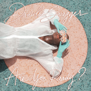 "Danielle Swagger's much-anticipated album  ""Are You Ready?"" is OUT"