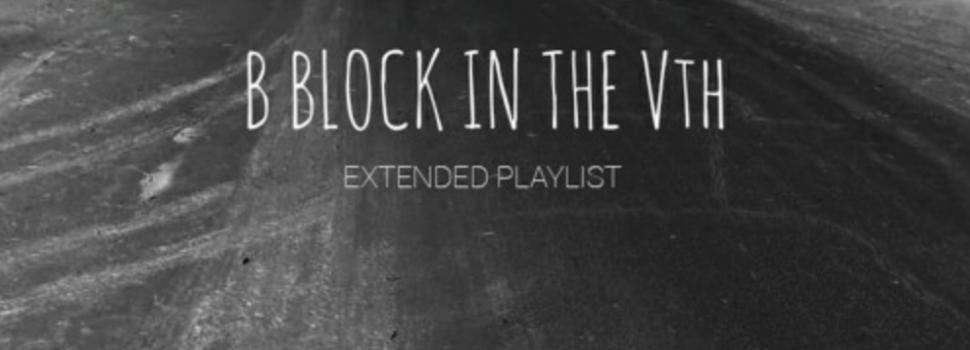 "Listen to Vth Side Gang's ""B BLOCK IN THE Vth"" EP"