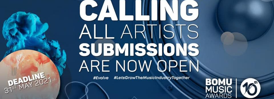 ARTISTS INVITED TO SUBMIT MUSIC ALBUMS/EPs and CREATIVE WORKS FOR THE 2021 BOMU AWARDS