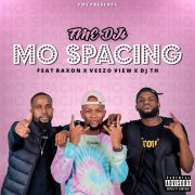 FME DJs – Mo Spacing feat Baxon, Veezo View & DJ TH