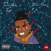 Stream Trill Trp's 'Blue Moon'