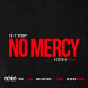 Stream Ozi F Teddy's 'No Mercy' EP