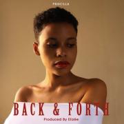 Stream Priscilla's 'Back & Forth' – Single