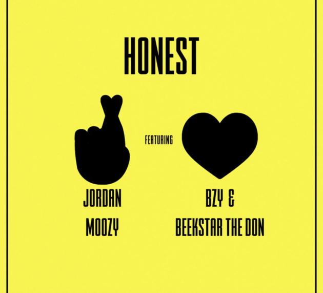 "Stream Jordan Moozy's ""Honest"" feat. BZY & BEEKSTAR the DON"