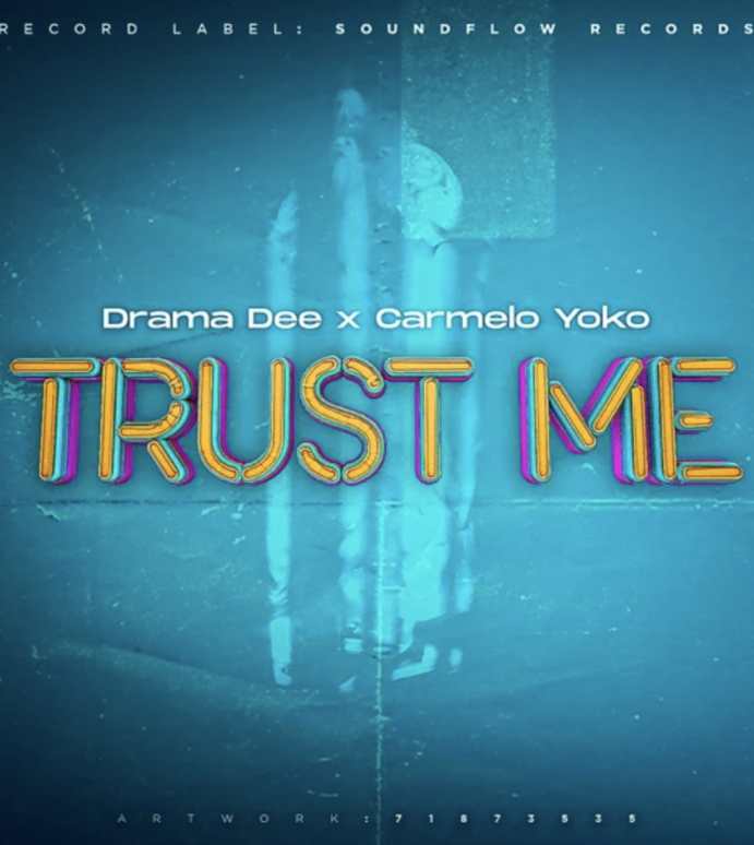 Stream Carmelo Yoko x Drama Dee's 'Trust Me'